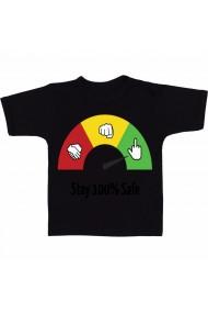 Tricou Stay 100% safe negru