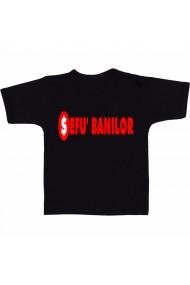 Tricou Sefu` banilor negru