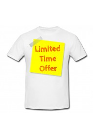 Tricou Limited time offer alb