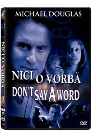 Nici o vorba / Don`t say a Word - DVD