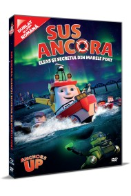 Sus Ancora! Elias si Secretul din Marele Port / Anchors Up - DVD