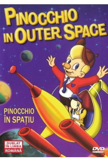 Pinocchio in spatiu / Pinocchio in Outer Space - DVD